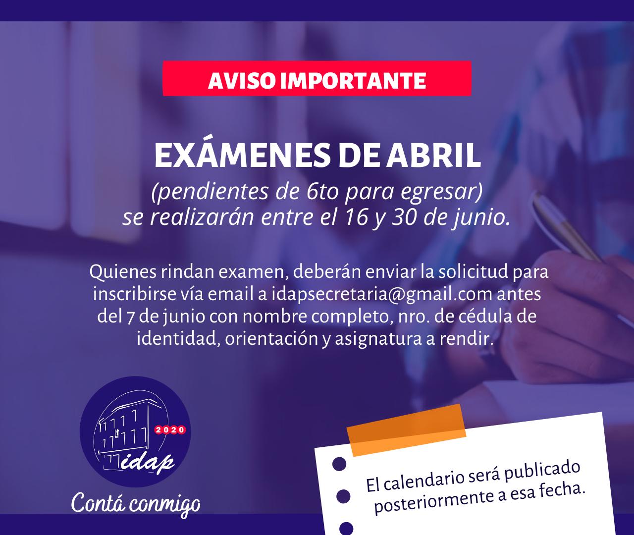 EXÁMENES PERIODO ABRIL